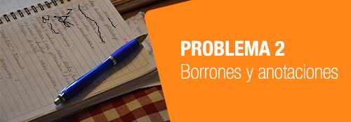 problemas borrones anotaciones